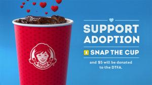 Wendys_CauseCups_DTFA_Adoption